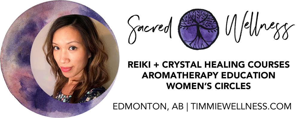 Edmonton Reiki Workshops Crystal Healing Certification Private Reiki Training Aromatherapy Timmie Horvath Policarpio Wanechko