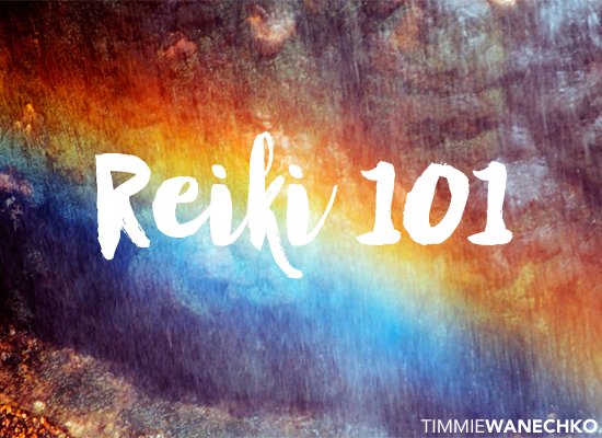 Reiki 101 - Edmonton Reiki