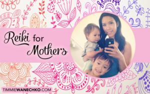 Reiki for Mothers - Edmonton Reiki
