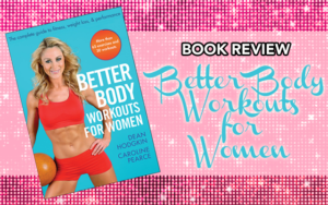 Better Body Workouts for Women Book Review - Timmie Wanechko