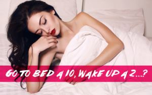 Go to Bed a 10, Wake Up a 2...? by Leslie Cole