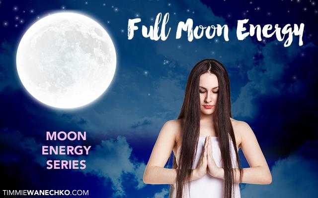 Full Moon Energy by Timmie Wanechko