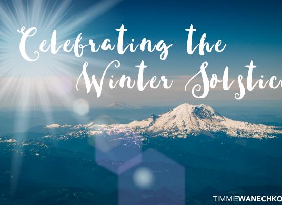 Celebrating the Winter Solstice - Timmie Wanechko, Edmonton Reiki Training