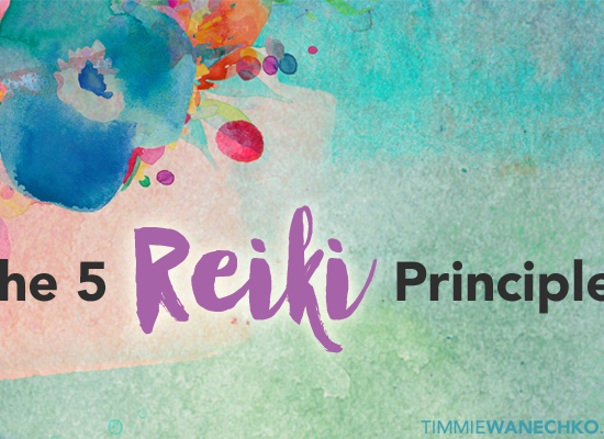 The Five Reiki Principles - Edmonton Reiki Training