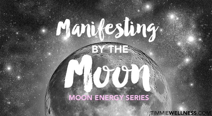 Manifesting by the Moon by Timmie Horvath - Sacred Wellness Reiki Training Crystal Healing Aromatherapy Edmonton